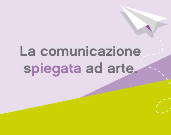 La comunicazione spiegata ad arte